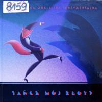 Okładka płyty CD z muzyką Warszawskiej Okiestry Sentymentalnej, Tańcz mój złoty