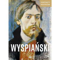 """Okładka książki """"Portrety Mistrzów - Wyspiański"""""""