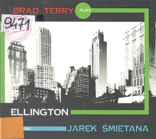 Brad Terry Plays Ellington Featuring Jarek Śmietana