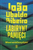 Labirynt pamięci : wiwat naród brazylijski!