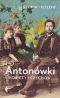 Antonówki : kobiety i Czechow