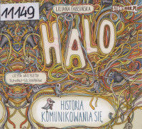 Halo. Historia komunikowania się