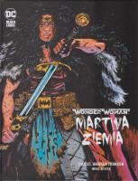 Wonder Woman : martwa Ziemia