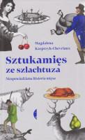 Sztukamięs ze szlachtuza : nieopowiedziana historia mięsa