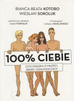 100% ciebie czyli książka o miłości, seksie i zagłuszaczach