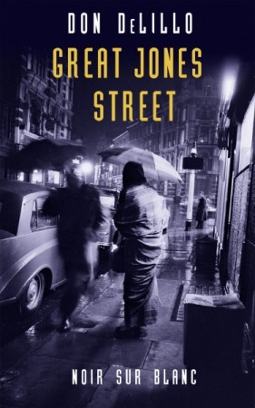 """Great Jones Street"" - Don DeLillo"